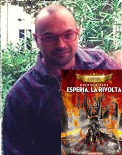 Enrico Zini in Esperia, La rivolta | Il Blog di Eleonora Marsella