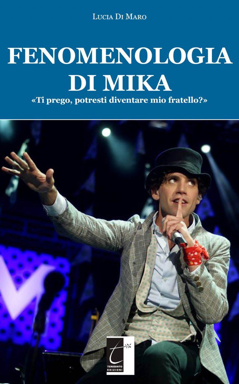 """Lucia di Maro in """"Fenomenologia di Mika"""""""