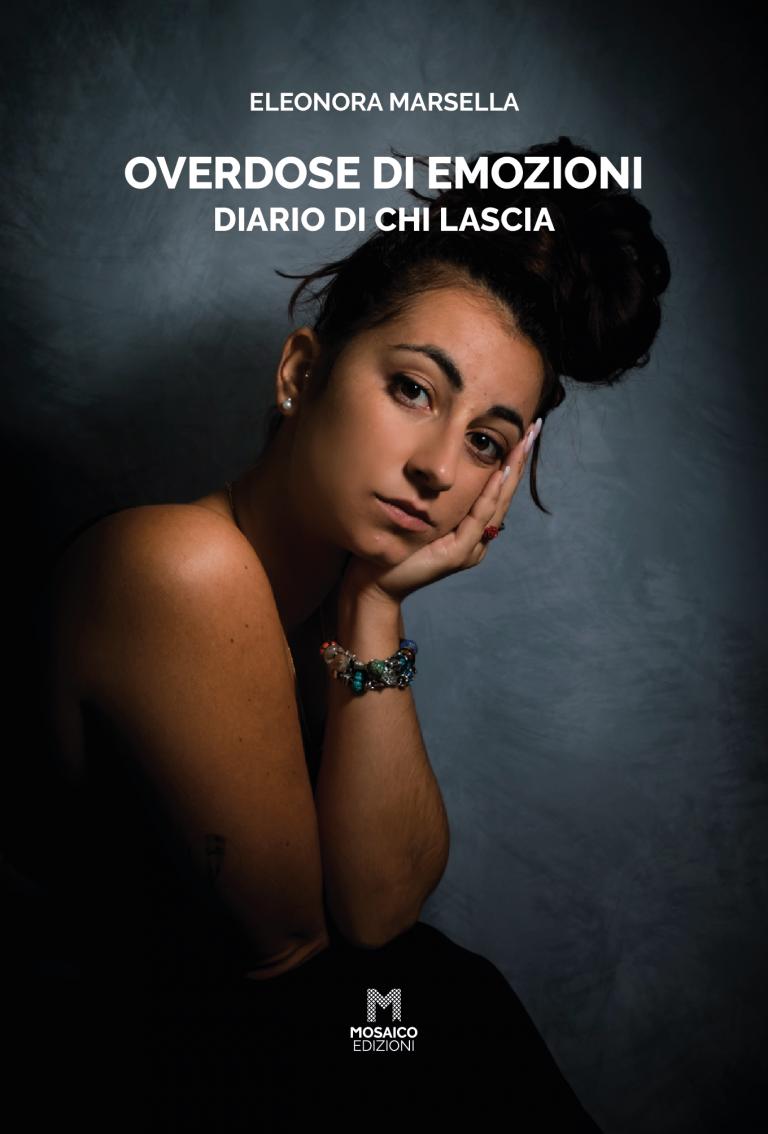Overdose di Emozioni di Eleonora Marsella