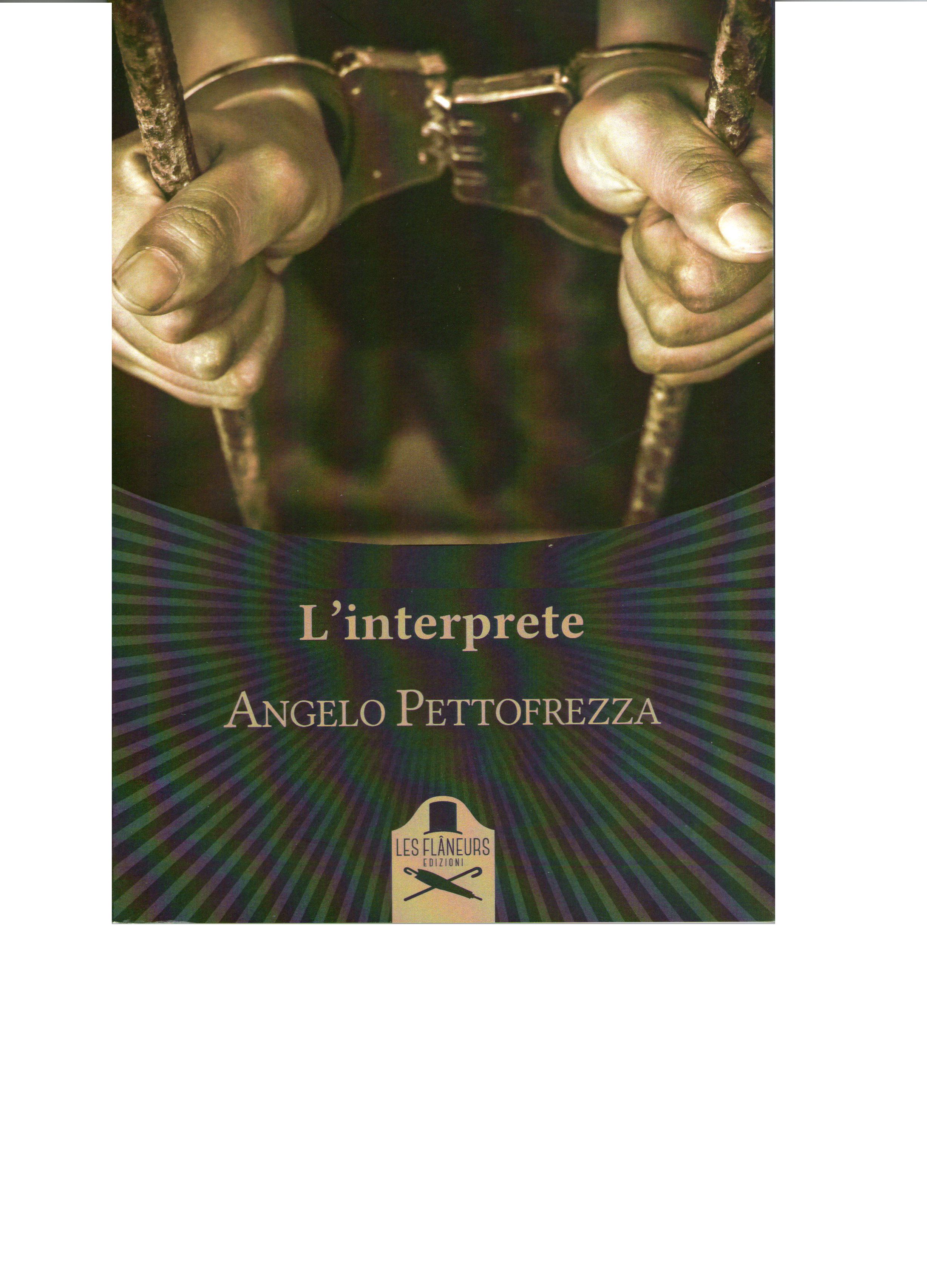 L'interprete di Angelo Pettofrezza