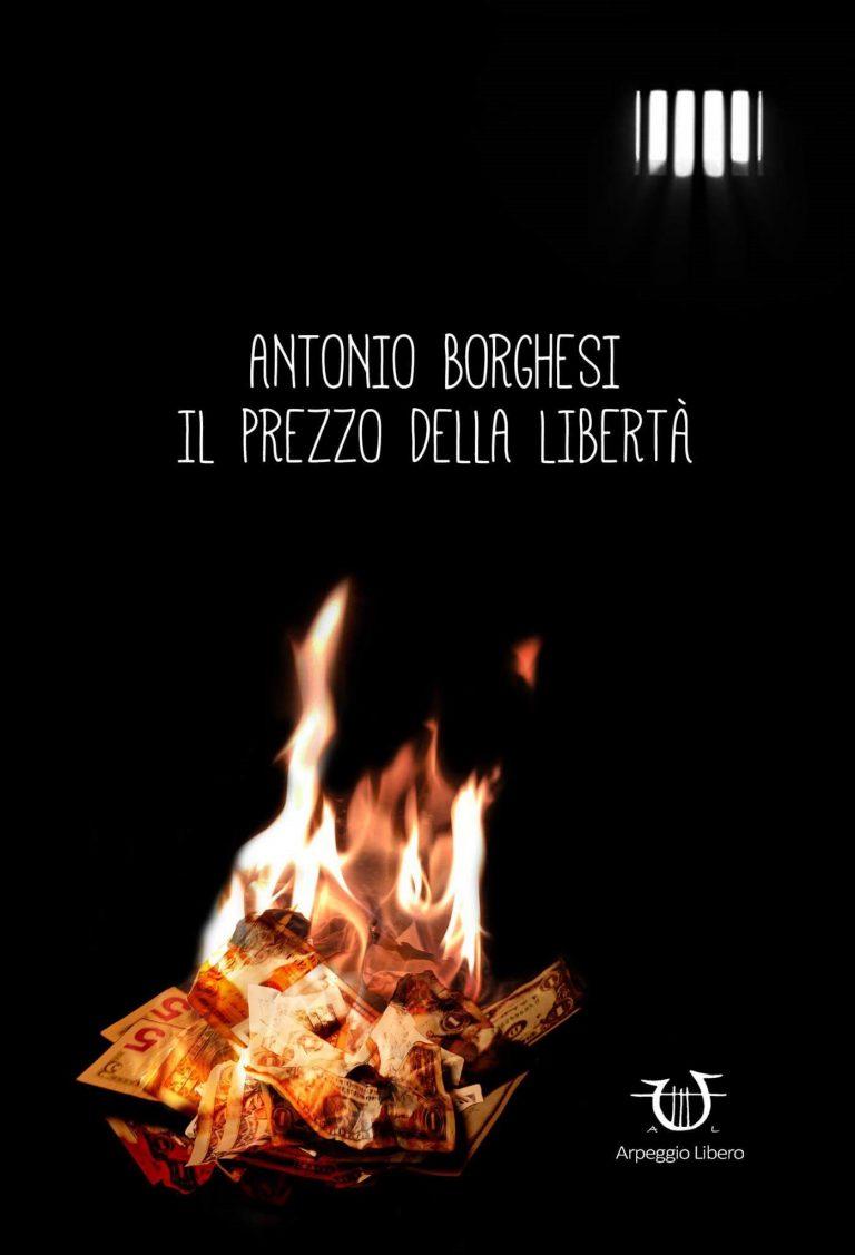 """""""Il prezzo della libertà"""" di Antonio Borghesi"""